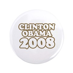 "Clinton / Obama 2008 3.5"" Button"