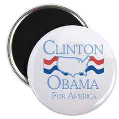 """Clinton and Obama for America 2.25"""" Magnet (100 pa"""