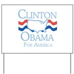 Clinton and Obama for America Yard Sign