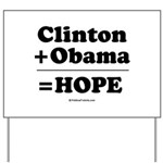 Clinton + Obama = Hope Yard Sign