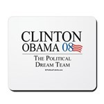 Clinton/Obama: The Dream Team Mousepad