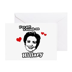 I've got a crush on Hillary Greeting Card