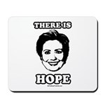 Hillary Clinton: There is hope Mousepad