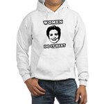 Hillary Clinton: Women do it best Hooded Sweatshir