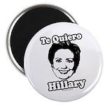Te quiero Hillary Clinton Magnet