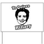Te quiero Hillary Clinton Yard Sign