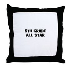 5th Grade All Star Throw Pillow