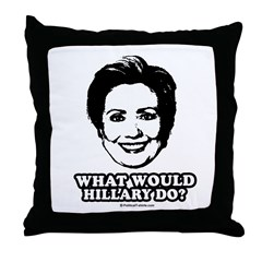 Hillary Clinton: What would Hillary do? Throw Pill