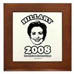 Hillary 2008: No penis no problems Framed Tile