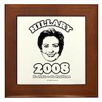 Hillary 2008: No penis no problems Framed Tile