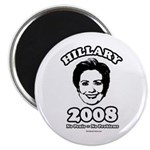 Hillary 2008: No penis no problems Magnet