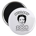Hillary 2008: No penis no problems Magnet