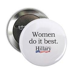 """Women do it best: Hillary 2008 2.25"""" Button (100 p"""