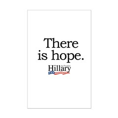 There is hope: Hillary 2008 Posters
