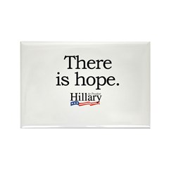 There is hope: Hillary 2008 Rectangle Magnet (100