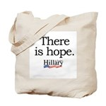 There is hope: Hillary 2008 Tote Bag