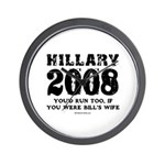 Hillary 2008: You'd run too Wall Clock