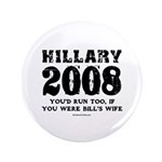 Hillary 2008: You'd run too 3.5