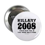 Hillary 2008: You'd run too 2.25