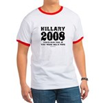 Hillary 2008: You'd run too Ringer T