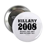Hillary 2008: Bitchy? You ain't seen nothing 2.25