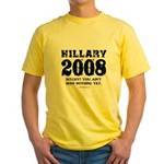 Hillary 2008: Bitchy? You ain't seen nothing Yello