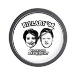 Billary 08: We are the President Wall Clock