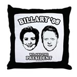 Billary 08: We are the President Throw Pillow