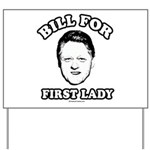 Bill for First Lady Yard Sign