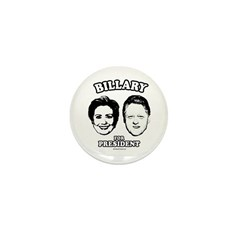 Billary for President Mini Button