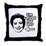 I'm voting for her Throw Pillow