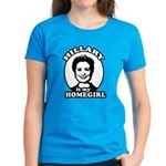 Hillary is my homegirl Women's Dark T-Shirt