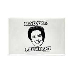 Hillary 2008: Madame President Rectangle Magnet (1