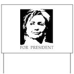 Hillary Clinton Yard Sign