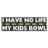 My Kids Bowl Bumper Bumper Sticker