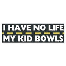 My Kid Bowls Bumper Bumper Sticker