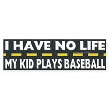 My Kid Plays Baseball Bumper Bumper Sticker