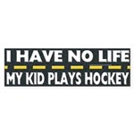 My Kid Plays Hockey Bumper Sticker