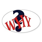 WHY? Oval Sticker