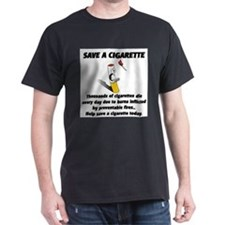save a cigarette T-Shirt