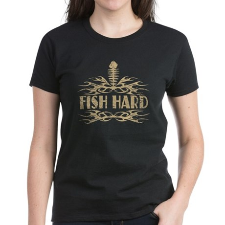 Fish Hard Women's Dark T-Shirt