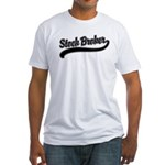 Stock Broker Fitted T-Shirt