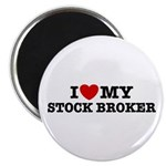 I Love My Stock Broker Magnet