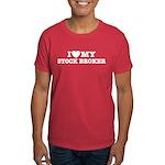 I Love My Stock Broker Dark T-Shirt