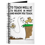 Believe in Whom You Teach Journal
