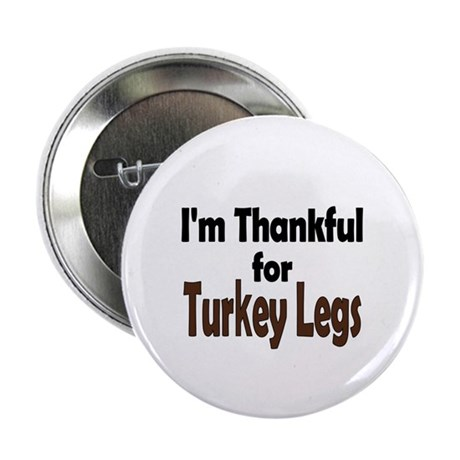 "Thanksgiving Turkey Leg 2.25"" Button"