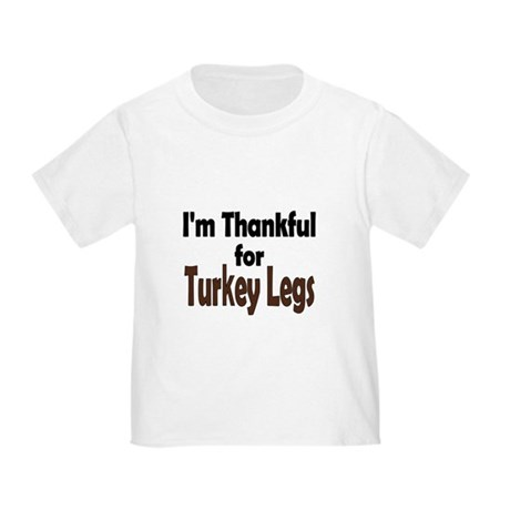 Thanksgiving Turkey Leg Toddler T-Shirt