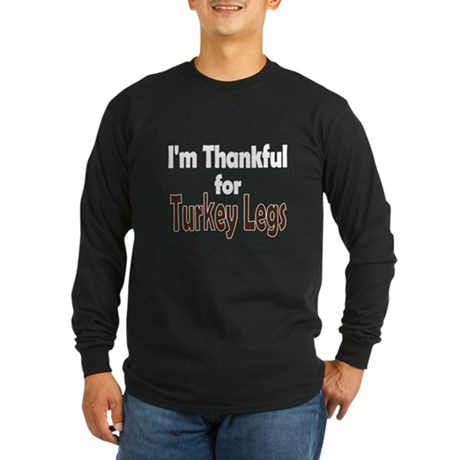 Thanksgiving Turkey Leg Long Sleeve Dark T-Shirt