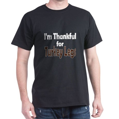 Thanksgiving Turkey Leg Dark T-Shirt