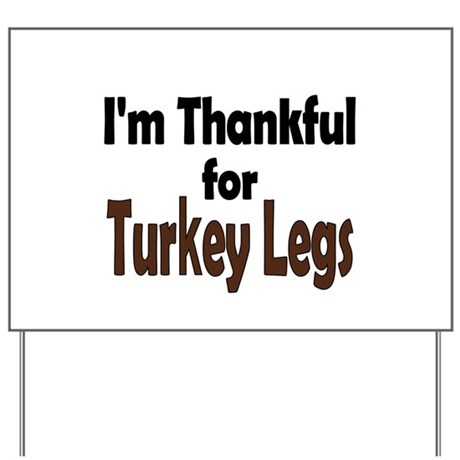 Thanksgiving Turkey Leg Yard Sign